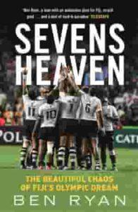 Sevens Heaven by Ben Ryan