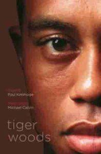 Tiger Woods by Jeff Benedict and Armen Keteyian